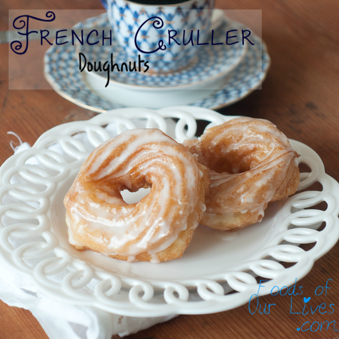 French Cruller Doughnuts | Foods of Our Lives